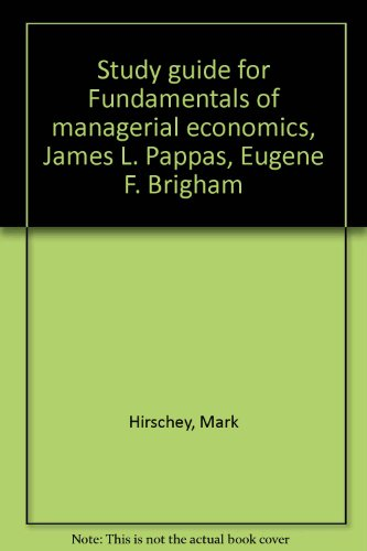9780030594342: Study guide for Fundamentals of managerial economics, James L. Pappas, Eugene F. Brigham