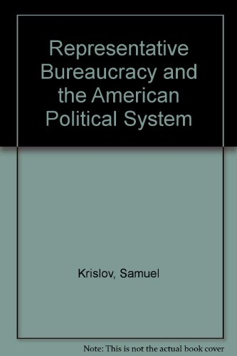 9780030594472: Representative Bureaucracy and the American Political System