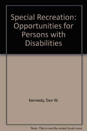9780030594564: Special Recreation: Opportunities for Persons With Disabilities