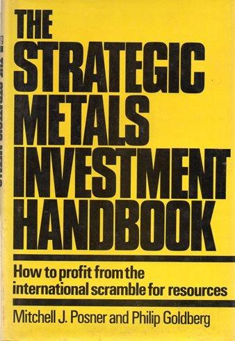9780030594892: The Strategic Metals Investment Handbook