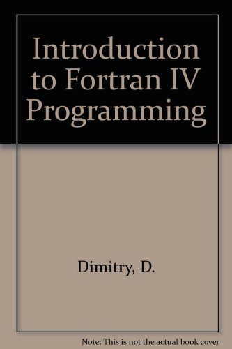 9780030594908: Introduction to Fortran IV Programming