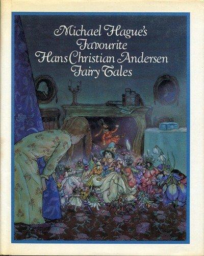 Michael Hague's Favorite Hans Christian Andersen Fairy: Andersen, Hans Christian,