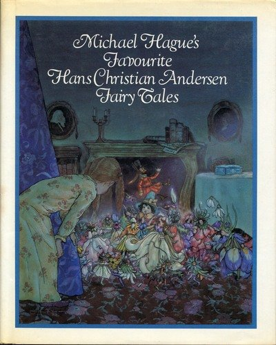 9780030595288: Michael Hague's favorite Hans Christian Andersen fairy tales