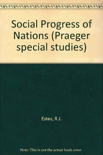9780030595820: Social Progress of Nations (Praeger special studies)