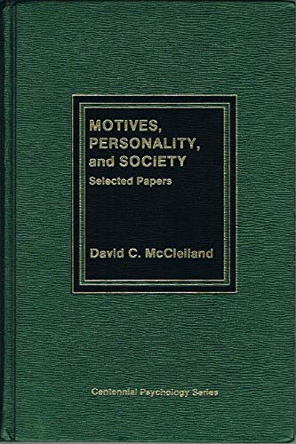 9780030595837: Motives, Personality and Society: Selected Papers (Centennial psychology series)