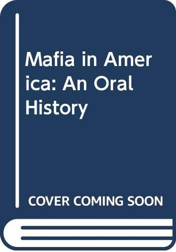 9780030595875: Mafia in America: An Oral History