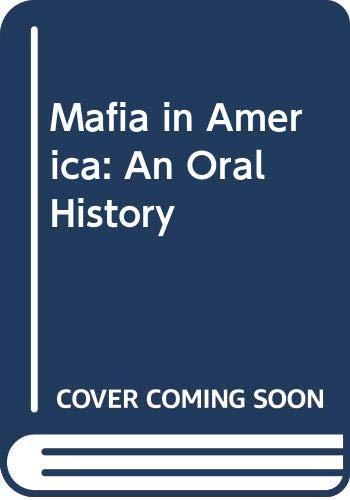 9780030595875: Mafia in America: An Oral History