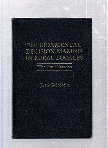 9780030596049: Environmental Decision Making in Rural Locales: The Pine Barrens