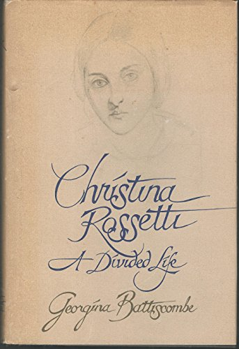 9780030596124: Christina Rossetti, a divided life