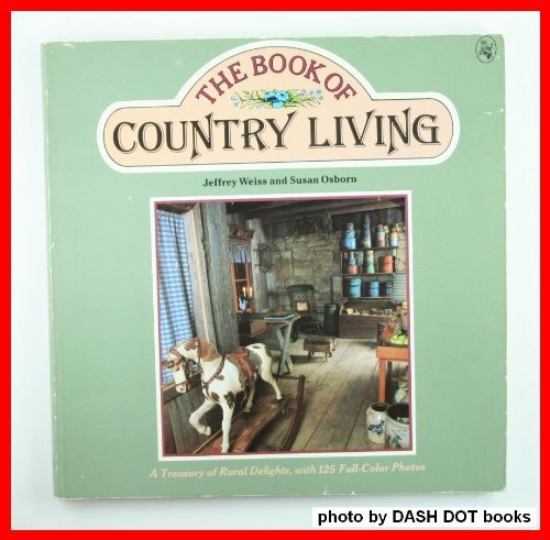 9780030596131: The Book of Country Living