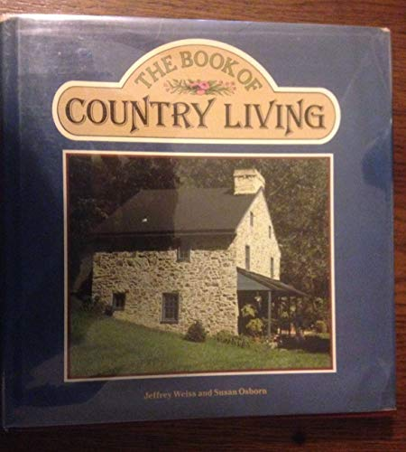 9780030596148: The Book of Country Living
