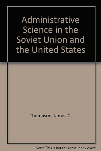 9780030596339: Administrative Science in the Soviet Union and the United States