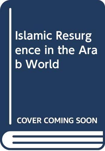 9780030596735: Islamic Resurgence in the Arab World