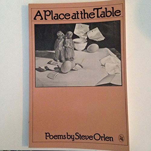 A Place at the Table: Poems: Orlen, Steve