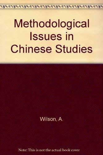 9780030597244: Methodological Issues in Chinese Studies