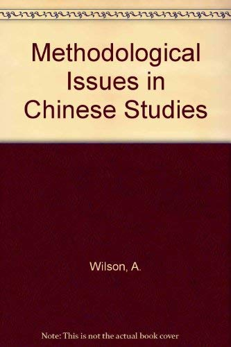 9780030597244: Methodological Issues in Chinese Studies