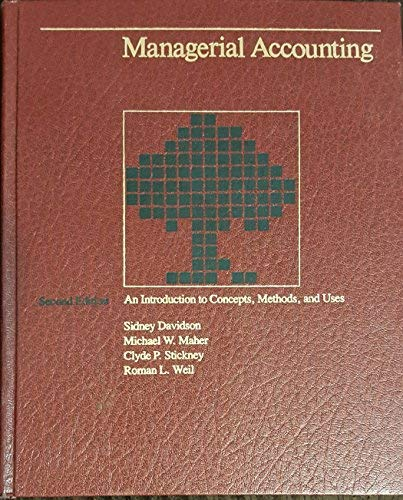 9780030597268: Managerial accounting: An introduction to concepts, methods, and uses (The Dryden Press series in accounting)