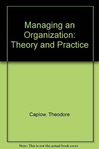 9780030597299: Managing an Organization