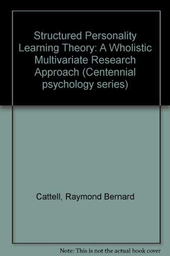 9780030597312: Structured Personality Learning Theory: A Wholistic Multivariate Research Approach (Centennial psychology series)