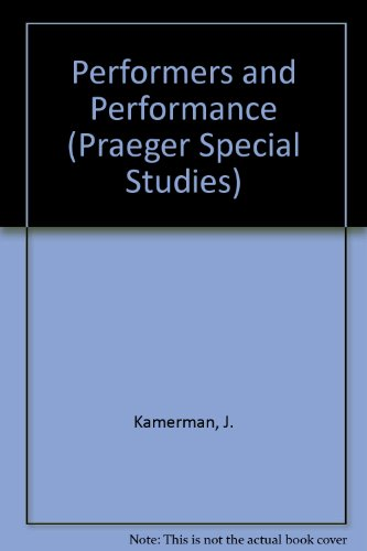 9780030597435: Performers and Performances: The Social Organization of Artistic Work