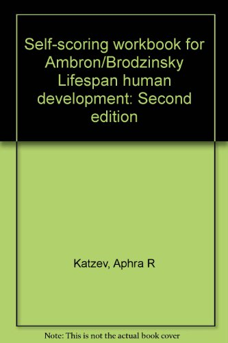 9780030598111: Self-scoring workbook for Ambron/Brodzinsky Lifespan human development: Second edition