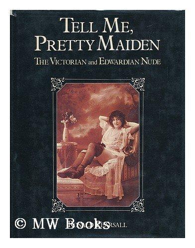9780030598395: Tell Me Pretty Maiden