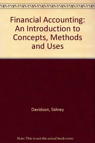 9780030598715: Financial Accounting: An Introduction to Concepts, Methods and Uses