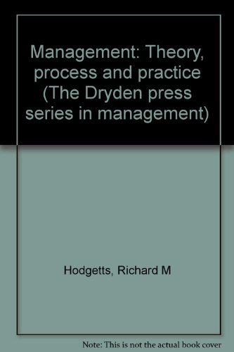 9780030598814: Management: Theory, process, and practice (The Dryden Press series in management)