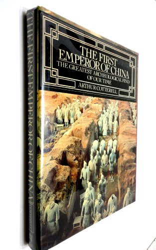 9780030598890: The First Emperor of China: The Greatest Archeological Find of Our Time
