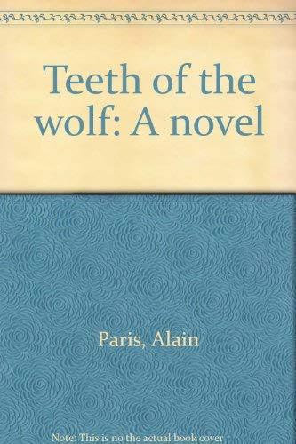 9780030598999: Teeth of the wolf: A novel
