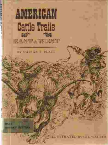 9780030599200: American Cattle Trails East and West