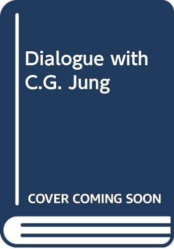 9780030599279: Dialogue with C.G. Jung (Dialogues in contemporary psychology series)