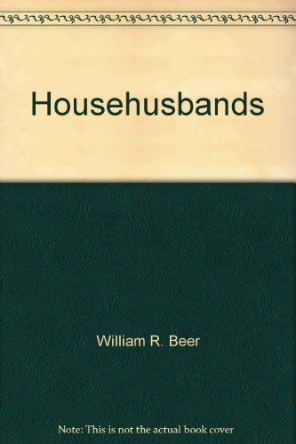 9780030599781: Househusbands: Men and housework in American families