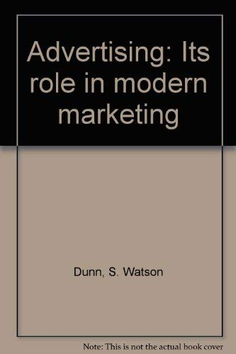 9780030600494: Advertising: Its role in modern marketing (Dryden Press series in marketing)