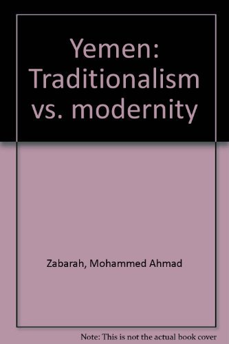 9780030600814: Yemen: Traditionalism vs. modernity