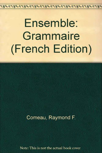 9780030600821: Ensemble: Grammaire (French Edition)