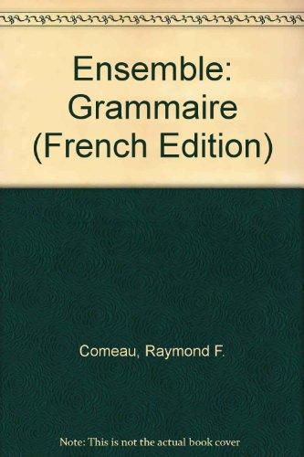9780030600821: Ensemble: Grammaire (French Edition)