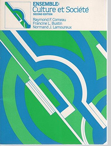 9780030600876: Ensemble: Culture et Societe (French Edition)