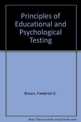 9780030601033: Principles of Educational and Psychological Testing