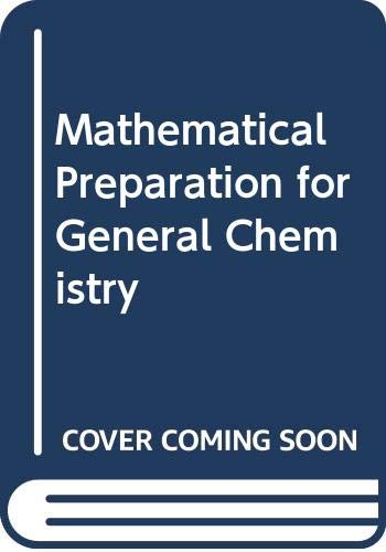 9780030601194: Mathematical Preparation for General Chemistry