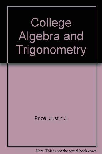 9780030601323: College Algebra and Trigonometry