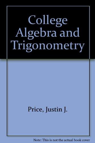 9780030601576: College Algebra and Trigonometry
