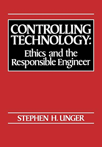 9780030602825: Controlling Technology: Ethics and the Responsible Engineer