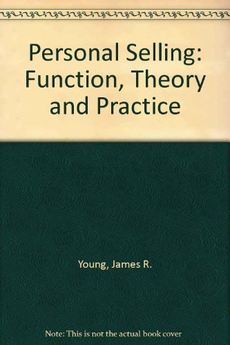 9780030602917: Personal Selling: Function, Theory and Practice (The Dryden Press series in marketing)