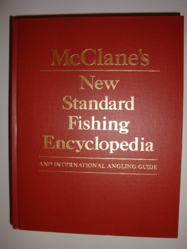 9780030603259: McClane's New Standard Fishing Encyclopedia and International Angling Guide