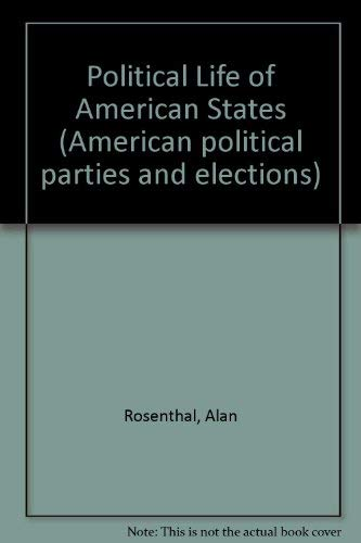 9780030603273: Political Life of American States (American political parties and elections)