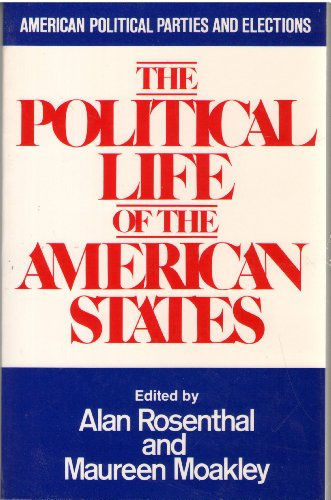 9780030603280: Political Life of the American States