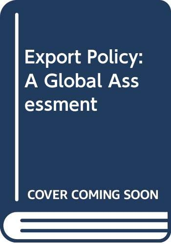Export Policy: A Global Assessment: Praeger Publishers Inc