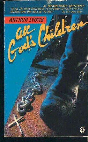 9780030603945: All God's Children (A Jacob Asch Mystery)