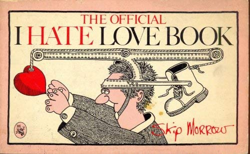 9780030604171: The Official I Hate Love Book